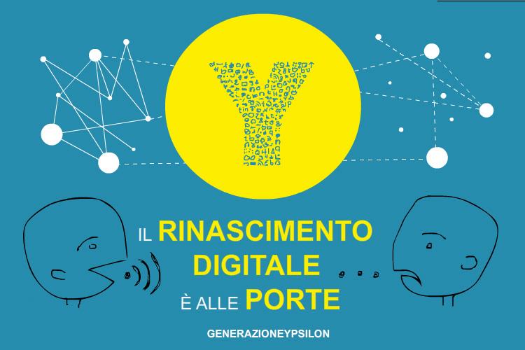 rinascimento digitale generazione y