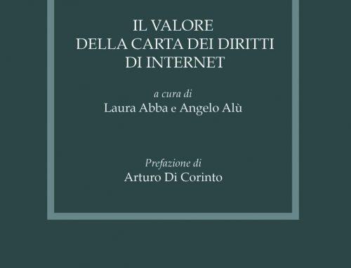 Il Valore della Carta dei Diritti di Internet: visione degli autori e nuove prospettive